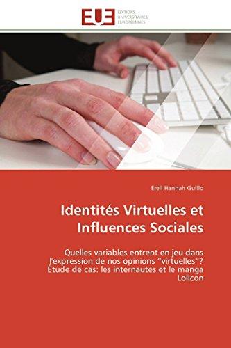 """9786131593208: Identités Virtuelles et Influences Sociales: Quelles variables entrent en jeu dans l'expression de nos opinions """"virtuelles""""? Étude de cas: les ... Lolicon (Omn.Univ.Europ.) (French Edition)"""