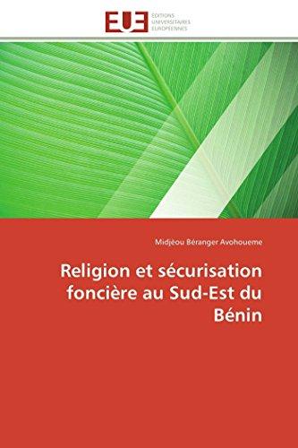 9786131593970: Religion et sécurisation foncière au Sud-Est du Bénin (Omn.Univ.Europ.) (French Edition)