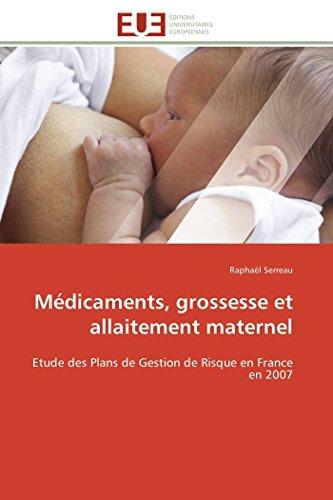 Medicaments, Grossesse Et Allaitement Maternel (Paperback): Serreau-R