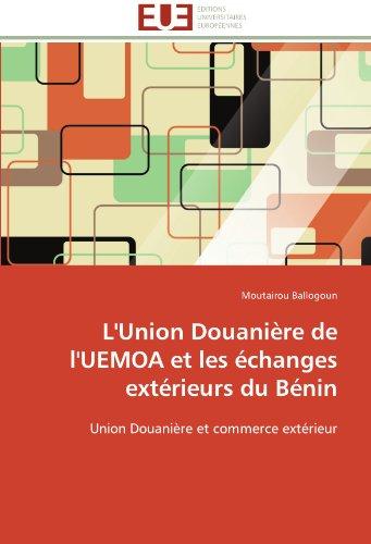 L Union Douaniere de L Uemoa Et: Ballogoun-M