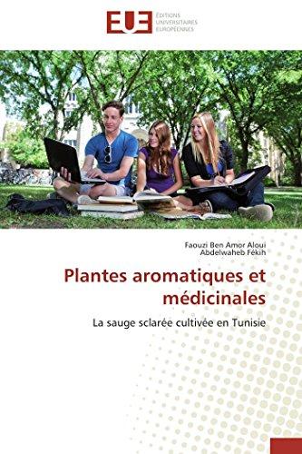 9786131596247: Plantes aromatiques et médicinales: La sauge sclarée cultivée en Tunisie (Omn.Univ.Europ.) (French Edition)