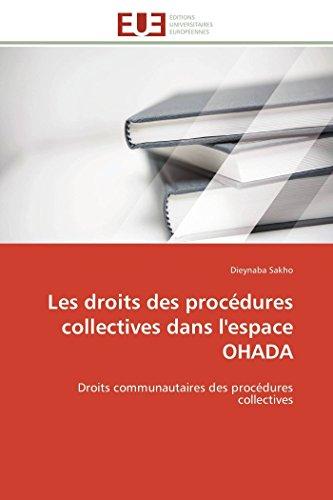 9786131597183: Les droits des procédures collectives dans l'espace OHADA: Droits communautaires des procédures collectives (French Edition)