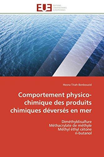 Comportement Physico-Chimique Des Produits Chimiques Deverses En Mer: Hosna Titah-Benbouzid
