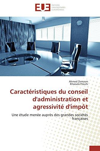 9786131597725: Caractéristiques du conseil d'administration et agressivité d'impôt