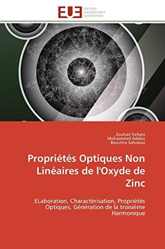 9786131597855: Propriétés Optiques Non Linéaires de l'Oxyde de Zinc: ELaboration, Charactérisation, Propriétés Optiques, Génération de la troisième Harmonique