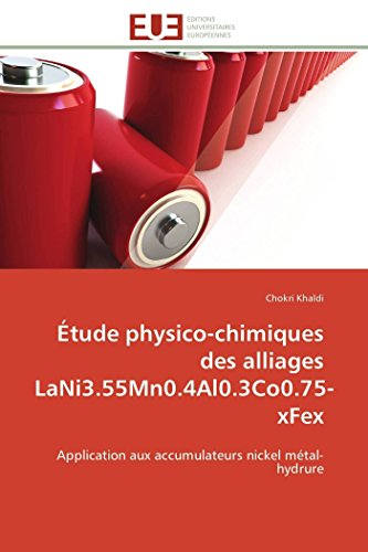 A0/00tude Physico-Chimiques Des Alliages Lani3.55mn0.4al0.3co0.75-Xfex (Paperback): Khaldi-C