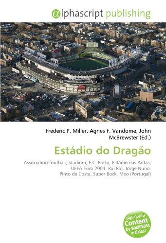 9786131617966: Estádio do Dragão