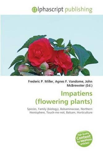 9786131625428: Impatiens (Flowering Plants)