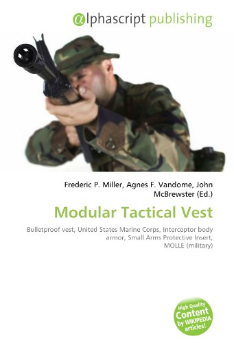 9786131632778: Modular Tactical Vest: Bulletproof vest, United States Marine Corps, Interceptor body armor, Small Arms Protective Insert, MOLLE (military)