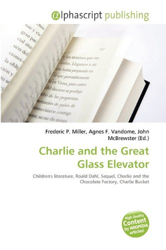 9786131648885: Charlie and the Great Glass Elevator