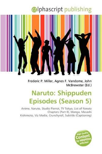 9786131701337: Naruto: Shippuden Episodes (Season 5) - AbeBooks
