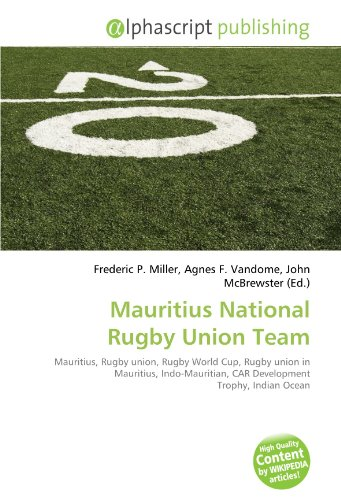 9786131766497: Mauritius National Rugby Union Team