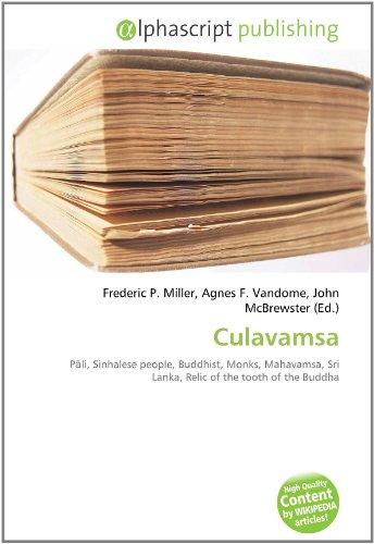 9786131825682: Culavamsa: Pali, Sinhalese people, Buddhist, Monks, Mahavamsa, Sri Lanka, Relic of the tooth of the Buddha