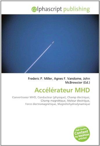 9786131830716: Accélérateur MHD