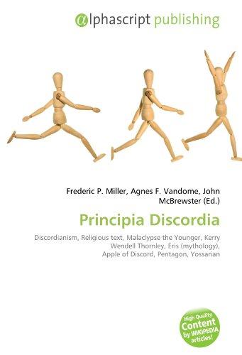 9786131831577: Principia Discordia: Discordianism, Religious text, Malaclypse the Younger, Kerry Wendell Thornley, Eris (mythology), Apple of Discord, Pentagon, Yossarian