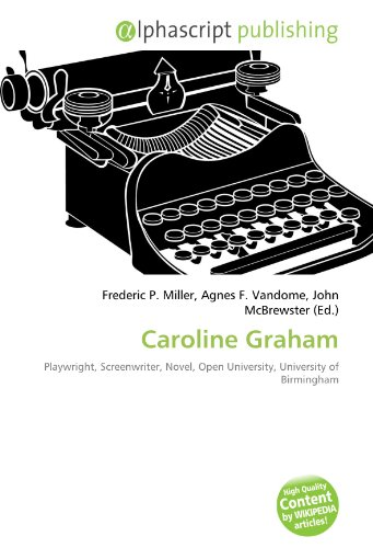 9786131836213: Caroline Graham: Playwright, Screenwriter, Novel, Open University, University of Birmingham