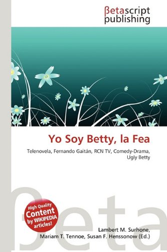 9786132067814: Yo Soy Betty, La Fea