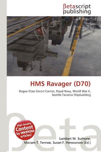 HMS Ravager (D70): Lambert M. Surhone,
