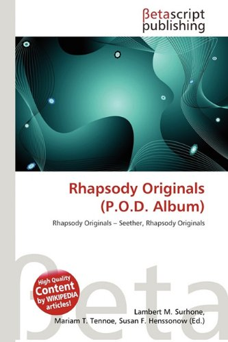9786132125330: Rhapsody Originals (P.O.D. Album)