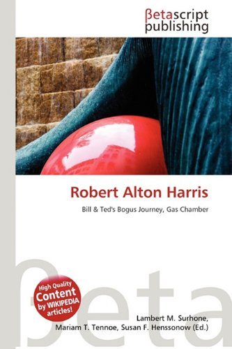 9786132221902: Robert Alton Harris