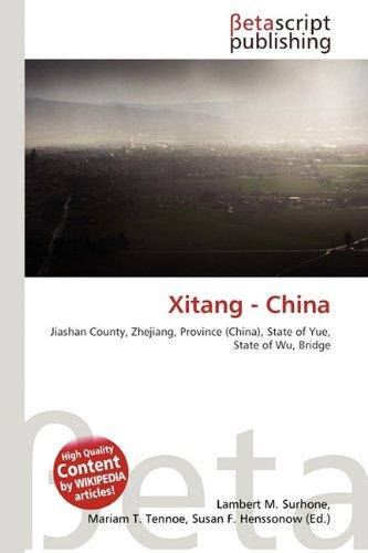 9786132226228: Xitang - China