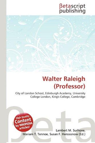 9786132300843: Walter Raleigh (Professor)