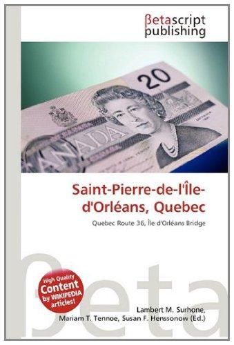9786132363862: Saint-Pierre-de-l'Île-d'Orléans, Quebec