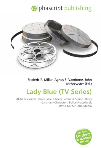 9786132511461: Lady Blue (TV Series): MGM Television, Jamie Rose, Cheers, Simon