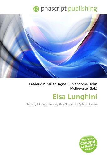 9786132538451: Elsa Lunghini: France, Marlène Jobert, Eva Green, Joséphine Jobert