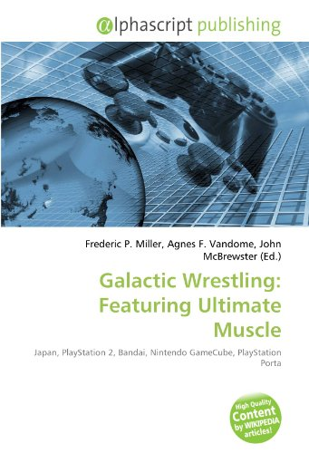 9786132553201: Galactic Wrestling: Featuring Ultimate Muscle: Japan, PlayStation 2, Bandai, Nintendo GameCube, PlayStation Porta