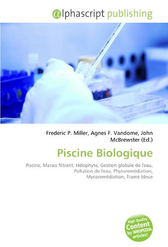 9786132578853: Piscine Biologique (French Edition)