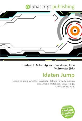 9786132583154: Idaten Jump: Comic BonBon, Aniplex, Tokyopop, Takara Tomy, Mountain bike, Akeno Watanabe, Sawa Ishige, Chō.Michelle Ruff.