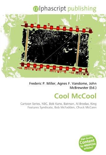 9786132612038: Cool McCool: Cartoon Series, NBC, Bob Kane, Batman, Al Brodax, King Features Syndicate, Bob McFadden, Chuck McCann