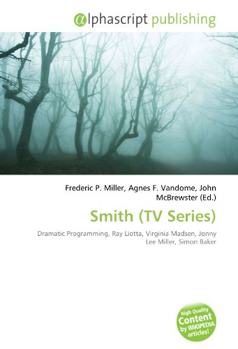 9786132677044: Smith (TV Series): Dramatic Programming, Ray Liotta, Virginia Madsen, Jonny Lee Miller, Simon Baker