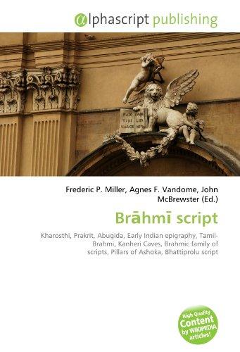 9786132685056: Brahmi script: Kharosthi, Prakrit, Abugida, Early Indian epigraphy, Tamil-Brahmi, Kanheri Caves, Brahmic family of scripts, Pillars of Ashoka, Bhattiprolu script