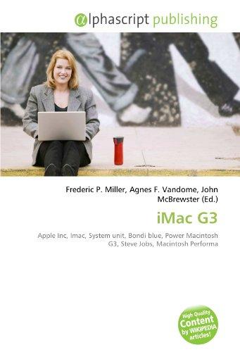 9786132741059: iMac G3: Apple Inc, Imac, System unit, Bondi blue, Power Macintosh G3, Steve Jobs, Macintosh Performa