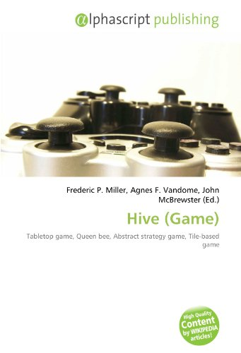9786132741622: Hive (Game): Tabletop game, Queen bee, Abstract strategy game, Tile-based game