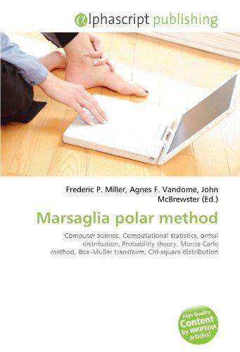 9786132746498: Marsaglia polar method: Computer science, Computational statistics, ormal distribution, Probability theory, Monte Carlo method, Box–Muller transform, Chi-square distribution