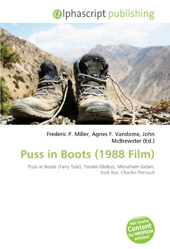 9786132770653: Puss in Boots (1988 Film): Puss in Boots (Fairy Tale), Yoram Globus, Menahem Golan, Itzik Kol, Charles Perrault