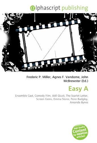 9786132798800: Easy A: Ensemble Cast, Comedy Film, Will Gluck, The Scarlet Letter, Screen Gems, Emma Stone, Penn Badgley, Amanda Bynes