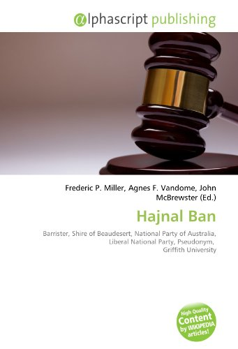 9786132815965: Hajnal Ban: Barrister, Shire of Beaudesert, National Party of Australia, Liberal National Party, Pseudonym, Griffith University
