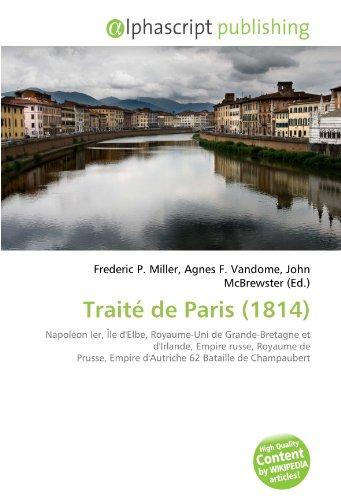 9786132839404: Traite de Paris (1814)