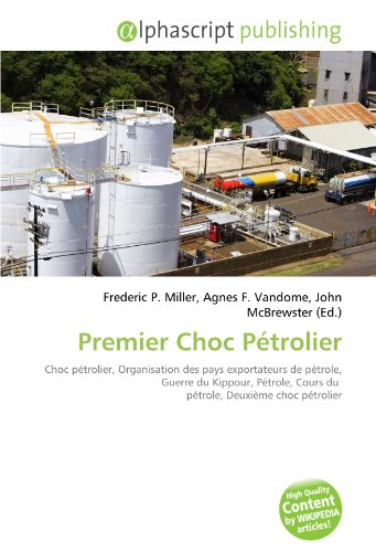 9786132883117: Premier Choc Pétrolier (French Edition)