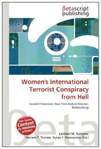 9786132938923: Women's International Terrorist Conspiracy from Hell