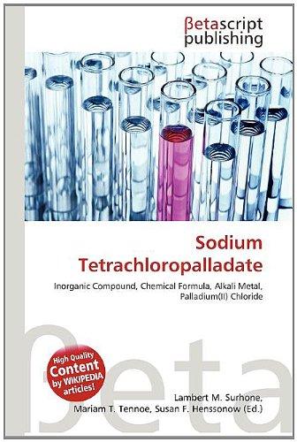 9786132983572: Sodium Tetrachloropalladate