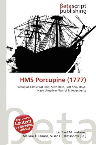 HMS Porcupine (1777): Lambert M. Surhone