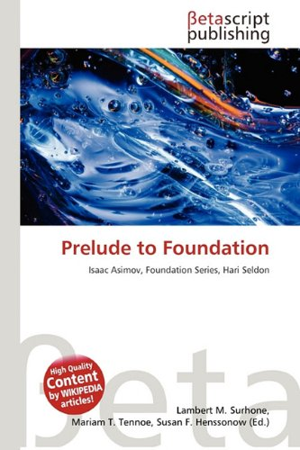 9786133024878: Prelude to Foundation