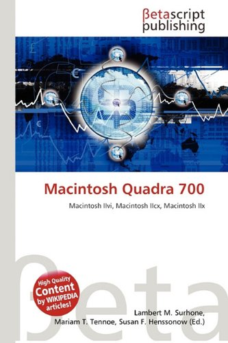 9786133104839: Macintosh Quadra 700