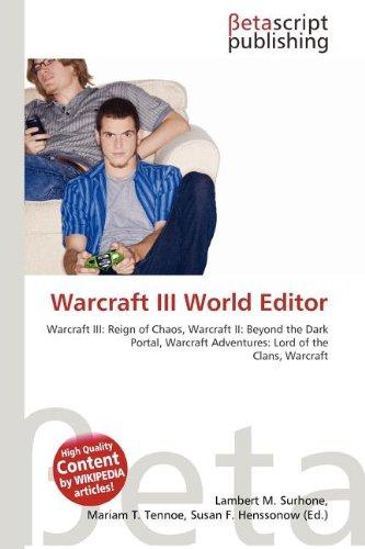 9786133393707: Warcraft III World Editor