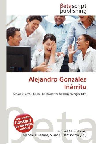 9786133473850: Alejandro Gonzalez Inarritu